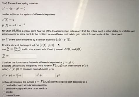 Solved: (1 Pt The Nonlinear Spring Equation Can Be Written