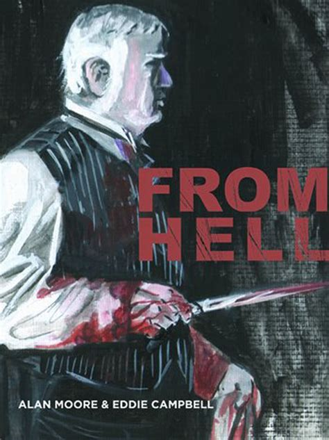 'From Hell,' Alan Moore and Eddie Campbell   Drawn Out