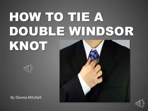 Final - How To Tie a Double Windsor Knot