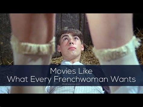 Full Movie Streaming: What Every Frenchwoman Wants 1986