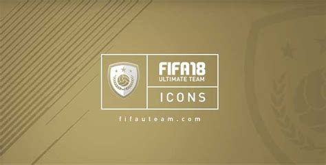FIFA 18 Icons Ratings and Stats List for FIFA Ultimate Team